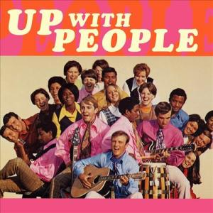 Up+with+People+1970
